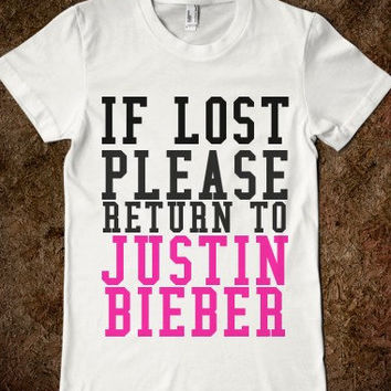 IF Lost Please Return To Justin Bieber