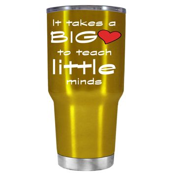 TREK It Takes a Big Heart to Teach on Translucent Gold 30 oz Tumbler Cup