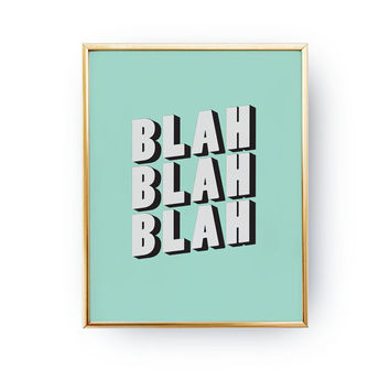 Blah Print, Nursery Poster, Kids Room Recor, Funny Poster, Nursery Wall Art, Typography Poster, Kids Print, Nursery Illustration, Happy Art