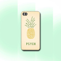 Psych pineapple quote , iPhone 4/4S case, iPhone 5/5s/5c case, Samsung S3/S4 Case, Photo print hard Plastic