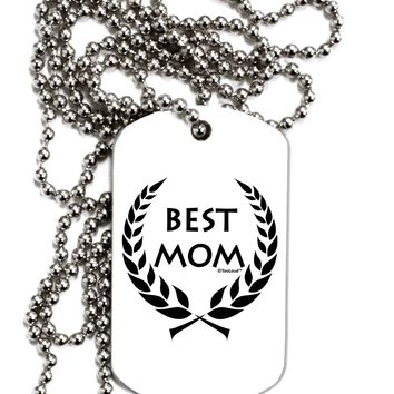 Best Mom - Wreath Design Adult Dog Tag Chain Necklace by TooLoud