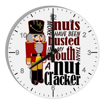 "More Nuts Busted - My Mouth 8"" Round Wall Clock with Numbers by TooLoud"