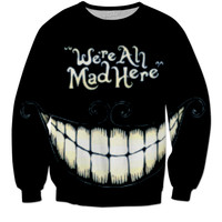 Alice in Wonderland quote sweatshirt