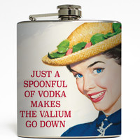 Just a Spoonful of Vodka Makes the Valium Go Down - Funny Flask