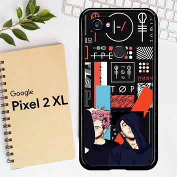 Twenty One Pilots Skeleton Clique X3471 Google Pixel 2 XL Case