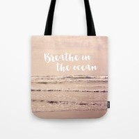breathe in the ocean Tote Bag by Sylvia Cook Photography