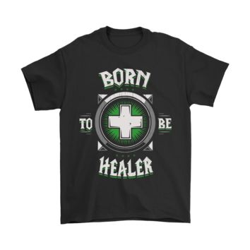 ESB3CR World Of Warcraft Born To Be Healer For Gamer Shirts