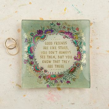 Good Friends are Like Stars Glass Tray