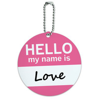 Love Hello My Name Is Round ID Card Luggage Tag