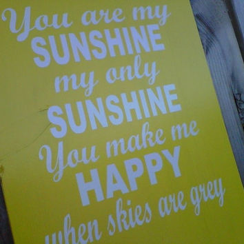 Wooden Sign You are my Sunshine by dressingroom5 on Etsy