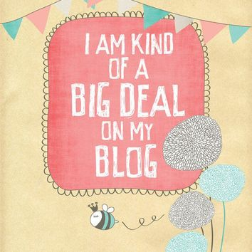 I am a Big Deal  No2 11x14 print by ParadaCreations on Etsy
