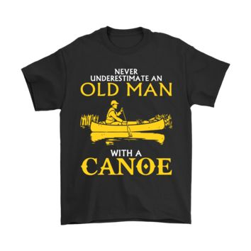 ESB8HB Never Underestimate An Old Man With A Canoe Shirts