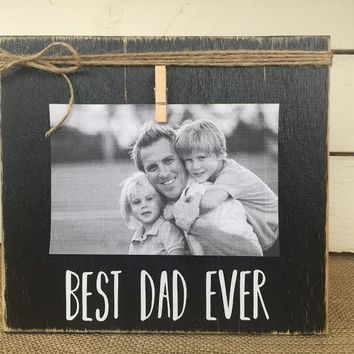 Father's Day Gift | BEST DAD EVER Rustic Picture Frame | Personalized Picture Frame | FREE shipping