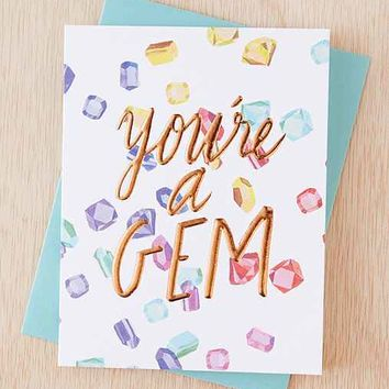 Thimblepress You're A Gem Card- Multi One