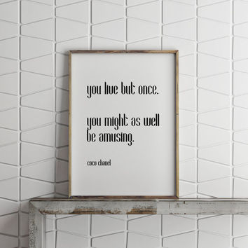 coco chanel quote,Instant download,beauty art quote,chic and fashion quote,bedroom decor,home decor,wall decor,inspirational poster,word art