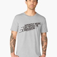 'Without Music Life Would Be a Mistake' Men's Premium T-Shirt by hypnotzd