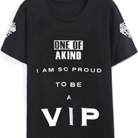 One Of A Kind I'm So Proud To be VIP Graphic Print Black Shirt