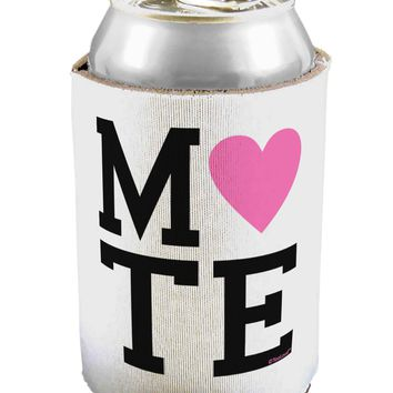 Matching Soulmate Design - Mate - Pink Can / Bottle Insulator Coolers by TooLoud