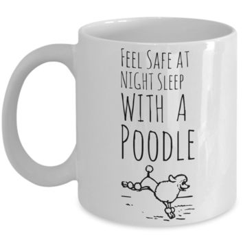 Poodle Puppy Mug for Dog Lovers - Cute Inspirational White 11 oz Gift for Dog Moms - Motivational Animal Gift For Her - Funny Hot Cocoa, Coffee, Tea Doggy Cup!