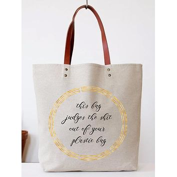 This Bag Judges The Shit Out of Your Plastic Bag Tote Bag