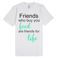 Friends Who Buy-Unisex White T-Shirt
