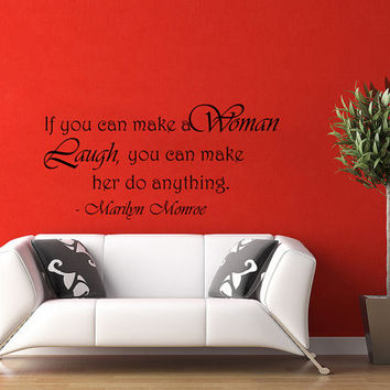 If you can make a woman laugh, you can make her do anything Marilyn Monroe Wall Decals Quotes Wall Vinyl Decal Love Home Decor Bedroom V1020