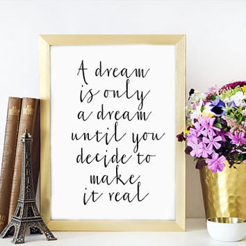 ONE DIRECTION Inspiraitional Poster,Wall Art,Typography Print,Quote Print,Fashion,Home Decor,Dream,Harry Styles Quote,Motivational Print