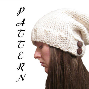 Slouchy Hat Knitting Pattern with Buttons - Chunky Slouchy Hat Pattern - Lion Brand Thick & Quick Yarn Pattern - Instant PDF Download