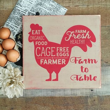 Farm to Table Sign,Farmhouse Style Sign,Kitchen Sign,Chicken Kitchen Decor,Farm Fresh Sign,Chicken Signs,Chicken Farm to Table,Southern Home