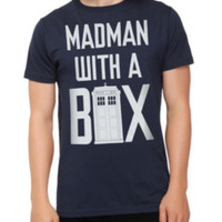 Doctor Who Madman With A Box T-Shirt