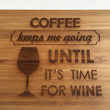 Wine & Coffee Cutting Board- Laser Engraved- Kitchen Art, Engraved Wood Bamboo Kitchen Decor, Geekery