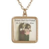 Friends Don't Let Friends Do Silly Things Alone Silver Plated Necklace
