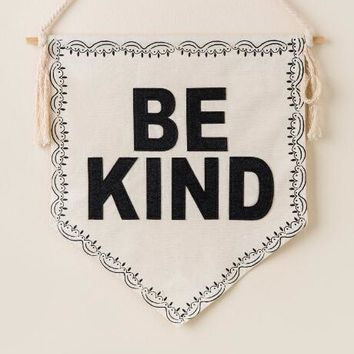 Be kind canvas banner flag