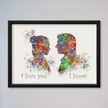 Star Wars Han Solo and Leia Poster Watercolor Print Star Wars 5 Valentine's Day Gifts I love you I know Princess Leia Love Gift Art Picture