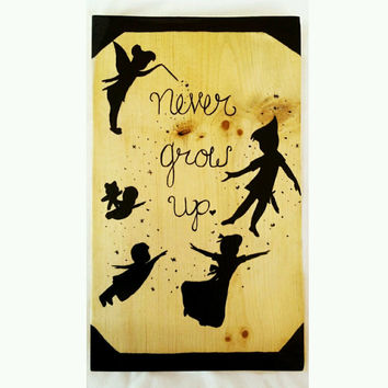 Never Grow Up Sign, Wood wall decor, Peter Pan Art, Woodland Style, home decor, Childrens room decor, Custom painting, Neverland Painting
