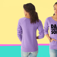 Damn I Hate Being Sober ladies Fleece sweatshirt