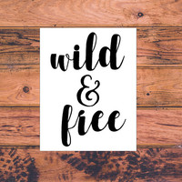 Wild and Free | Wild Child Decal | Adventurous Decal | Adventures Await | The Mountains Are Calling | Wild Girl | Wild Boy | Hippie | 306