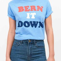 Bern It Down Tee