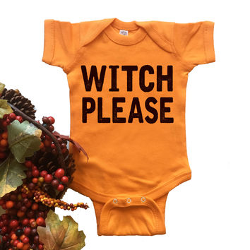 Witch Please Onesuit. Funny Onesuit.
