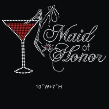 Maid of Honor- Rhinestone hot fix iron on transfer - DIY bridal applique hotfix for shirts t-shirts tees - custom bridal -wedding