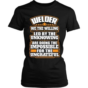 Welder: We The Willing