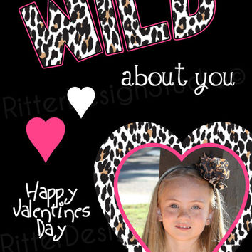 Leopard Wild About You Personalized Valentines Day Card - Printable