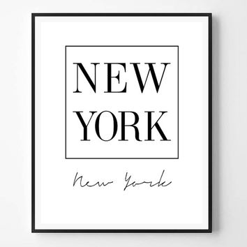 New York Print, New York, City Print, USA city print, Modern print, Typography Wall Art, Quote, Black and white, Minimalist, Scandinavian