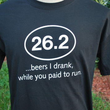 FUNNY tshirt, Beer drinking, Runner , Marathon, Half marathon, Offensive , Controversial , Screen Print , Humor Shirts