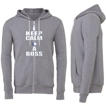 Keep Calm Like A Boss Zipper Hoodie