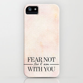 Isaiah 41:10 FEAR NOT iPhone Case by Pocket Fuel | Society6