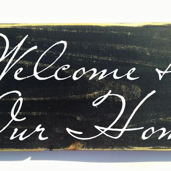 14x8 Welcome To Our Home Wood Sign