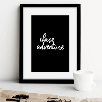 "Typography Print Motivational Wall Decor ""Chase Adventure"" Minimalist Handwriting Style Handwritten Home Decor Wall Art Summer Trends"