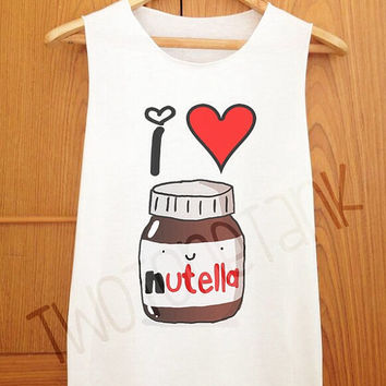 I Heart Nutella , Tank Top , Tank Shirt , Cute Tank , Fashion Tank , T Shirt , Women Shirt , Cothing , Women Tank Top