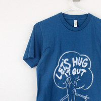 Organic mens / unisex tshirt lets hug it out tree hugger screen printed